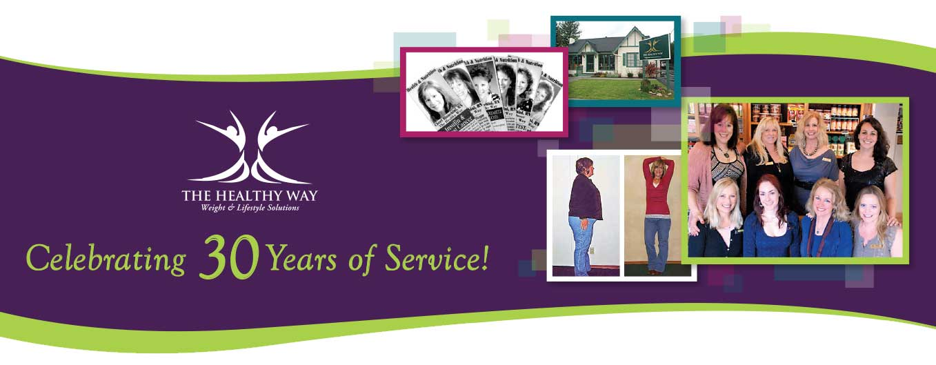 The healthy way celebrates 30 years of service!